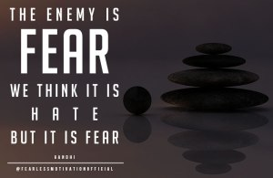 FEAR-QUOTES-GHANDI